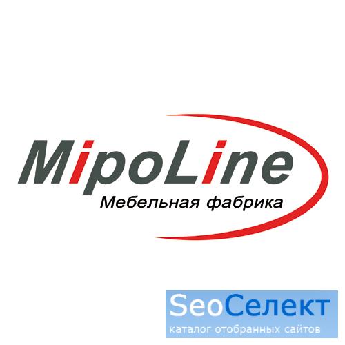 Мебель на заказ - мебельная фабрика MipoLine - https://mipoline.ru